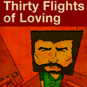 012: Thirty Flights of Loving
